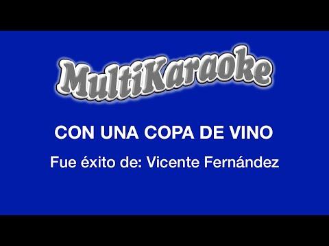 Multi Karaoke - Con Una Copa De Vino