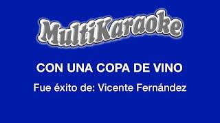 Con Una Copa De Vino - Multikaraoke