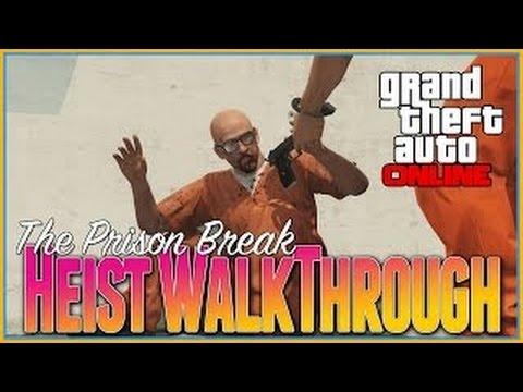 GTA Online Heists Walkthrough_Prison Break Finale With Kurama