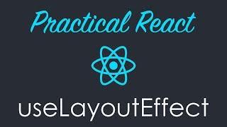 React Hooks useLayoutEffect Tutorial