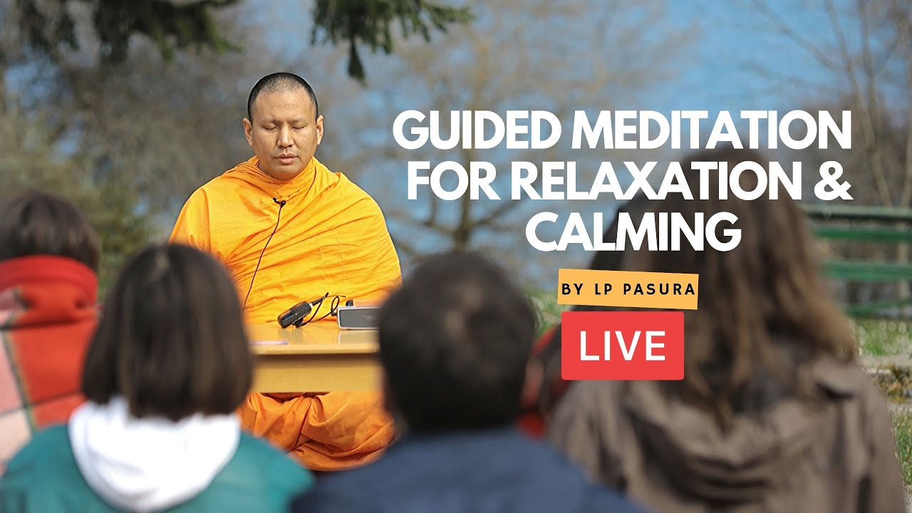 #Monk Pasura Guided meditation for relaxation and calming ...