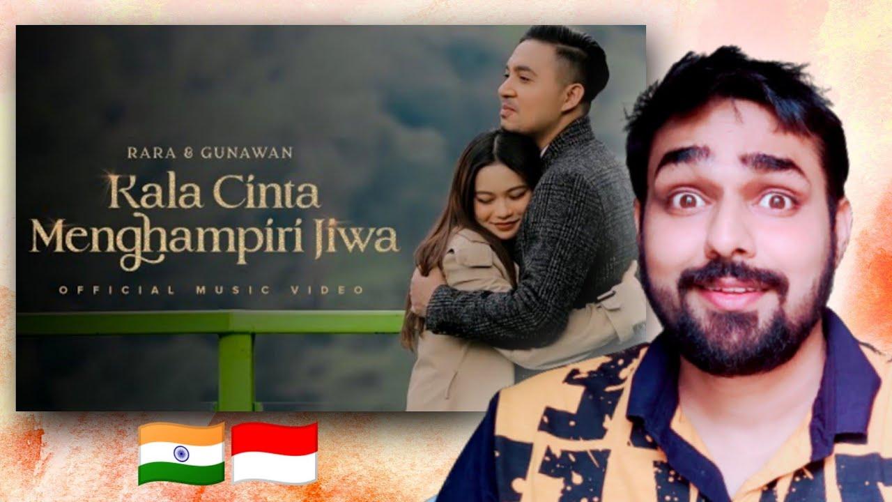 Download Indian Reacts To Rara & Gunawan - Kala Cinta Menghampiri Jiwa | Official Music Video REACTION