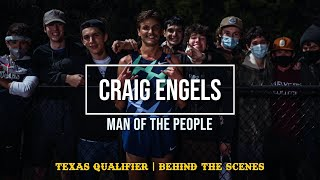 CRAIG ENGELS is a MAN OF THE PEOPLE | Texas Qualifier Behind the Scenes Day 1