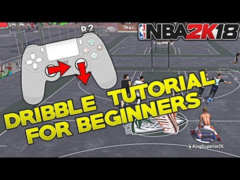 NBA 2K18 ULTIMATE DRIBBLE TUTORIAL FOR BEGINNERS IN DEPTH SLOW MOTION ON SCREEN CONTROLS