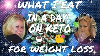 WHAT I EAT IN A DAY - KETO MEAL IDEAS FOR WEIGHT LOSS - # 7