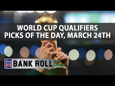 World Cup Qualifiers | Soccer Picks of the Day | Friday 24th March