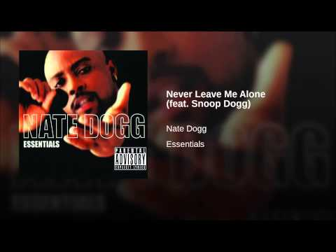 Never Leave Me Alone (feat. Snoop Dogg)