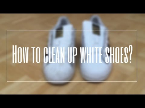 How to clean up white shoes?