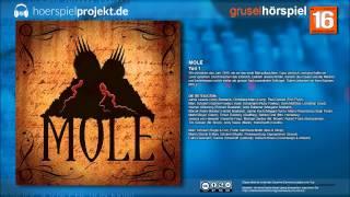 Mole - Folge 1 (Grusel / Horror / Hörspiel / Hörbuch / Komplett)