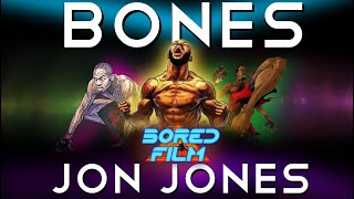 Jon Jones - Bones (Original Bored Film Documentary)