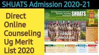 SHUATS Admission 2020-21 Direct Online Counseling Ug Merit List 2020 B.Sc(Ag) Shuats Agri University