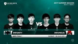 Impunity Vs Infamous • Vainglory 8 • Southeast Asia • Summer Split 2, Week 2, Semi Final 1