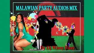 BEST MALAWIAN PARTY SONGS (2 HOURS NON STOP MIX) By Dj Wizzy Fizzy