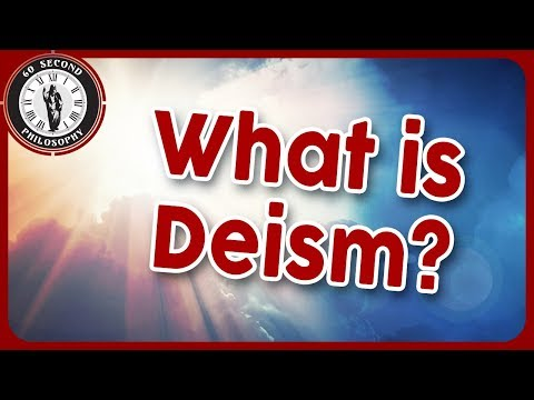 What is Deism?