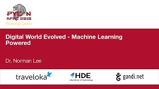 Digital World Evolved - Machine Learning Powered - Education Summit 2018
