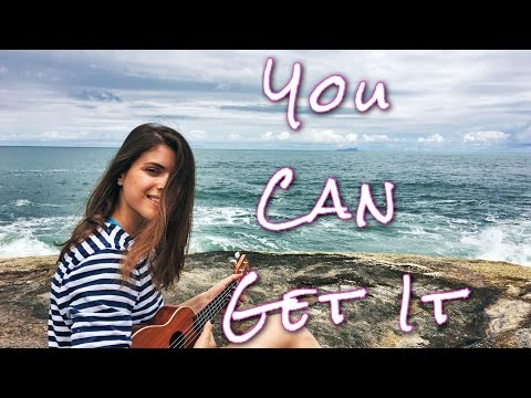 You Can Get It (If You Really Want) by Elena Weller