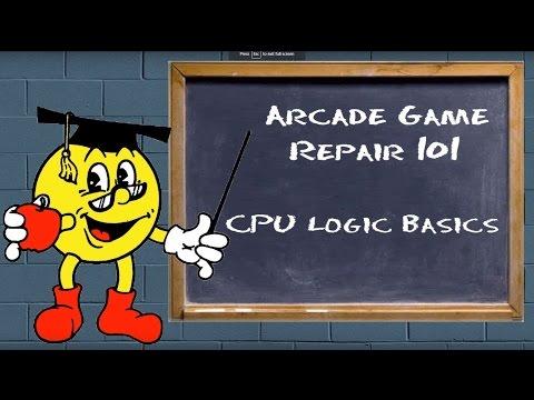 Arcade Game Repair 101 - CPU Logic Basics