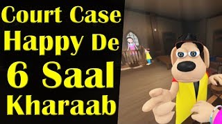 Court Case    Happy De 6 Saal Kharaab    Happy Sheru    Funny Cartoon Animation    MH One