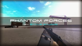 CHILLIN' [BFG 50 + Stevens DB] - Phantom Forces (Roblox)