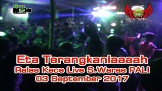 ETA Terangkanlah Full DJ  Rales Kece Live Ds Sugihwaras PALI 03 09 17 Created By Royal Studio