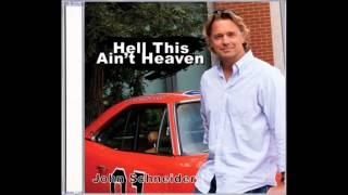 Hell This Ain't Heaven by John Schneider & Johnny Cash
