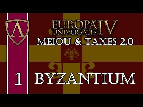 Let's Try Europa Universalis IV MEIOU and Taxes 2.0 -- Byzantium -- Part 1