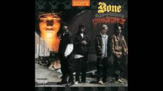 Bone Thugs - Thuggish Ruggish Bone Instrumental