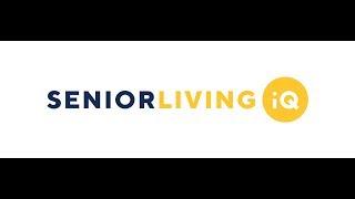 Introducing Senior Living IQ