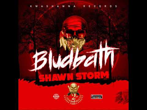 Shawn Storm Blud Bath (Official Audio)