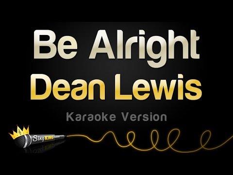 Dean Lewis - Be Alright Karaoke