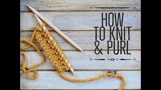 How to Knit & Purl