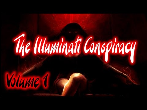 The Illuminati: Vol 1 - All Conspiracy No Theory     [FULL DOCUMENTARY]