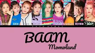 [ PHIÊN ÂM TIẾNG VIỆT ] BAAM ( 배엠 )- Momoland( 모모랜드 )/ EASY LYRICS