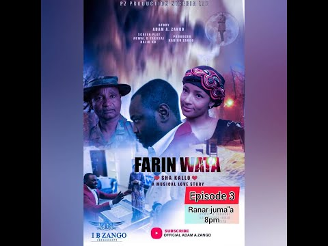 FARIN WATA sha kallo__Episode three (3)_Official Home Video / Web Series / Zango na daya