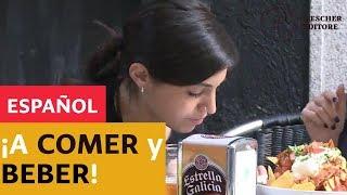Español  -  ¡A comer y beber!