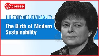 Episode 1 : Birth of Modern Sustainability | Sustainable Development | SDG Plus