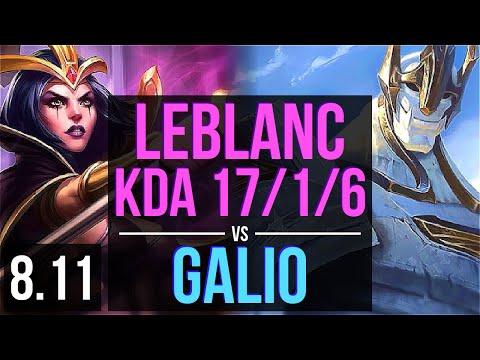 LEBLANC vs GALIO (MID) ~ KDA 17/1/6, Legendary ~ EUW Challenger ~ Patch 8.11