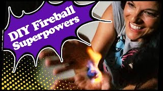 DIY Fireball Superpowers | Nerdungeon