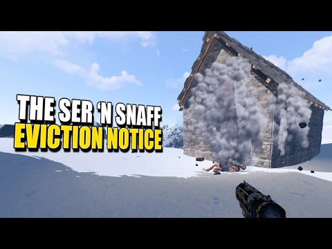 THE SER 'N SNAFF EVICTION NOTICE! (Rust Co-Op Survival) #46