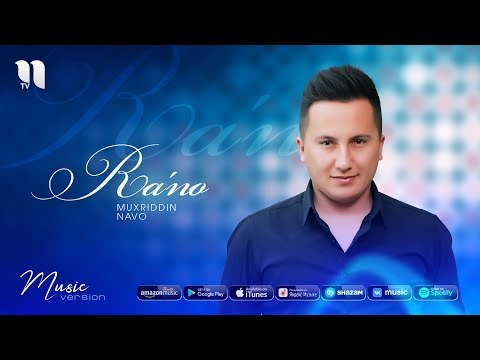 Muxriddin Navo - Ra'no | Мухриддин Наво - Раъно (music version)