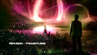 Refuzion - Thoughtless [HQ Original]