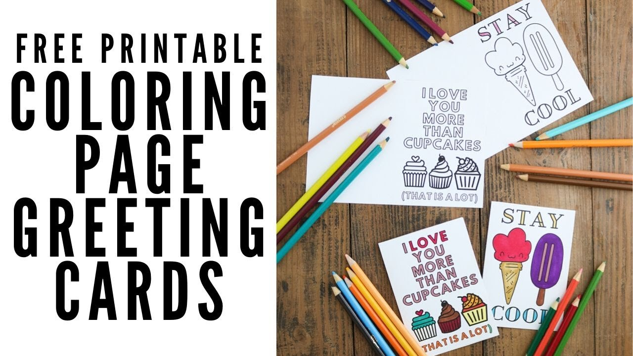 Free Printable Greeting Cards To Color Youtube