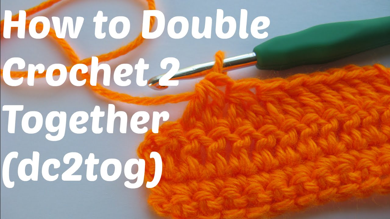 How to double crochet two stitches together (decrease)