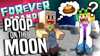 Minecraft - POOP ON THE MOON - Forever Stranded #70