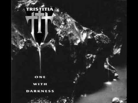 Tristitia (One with darkness)