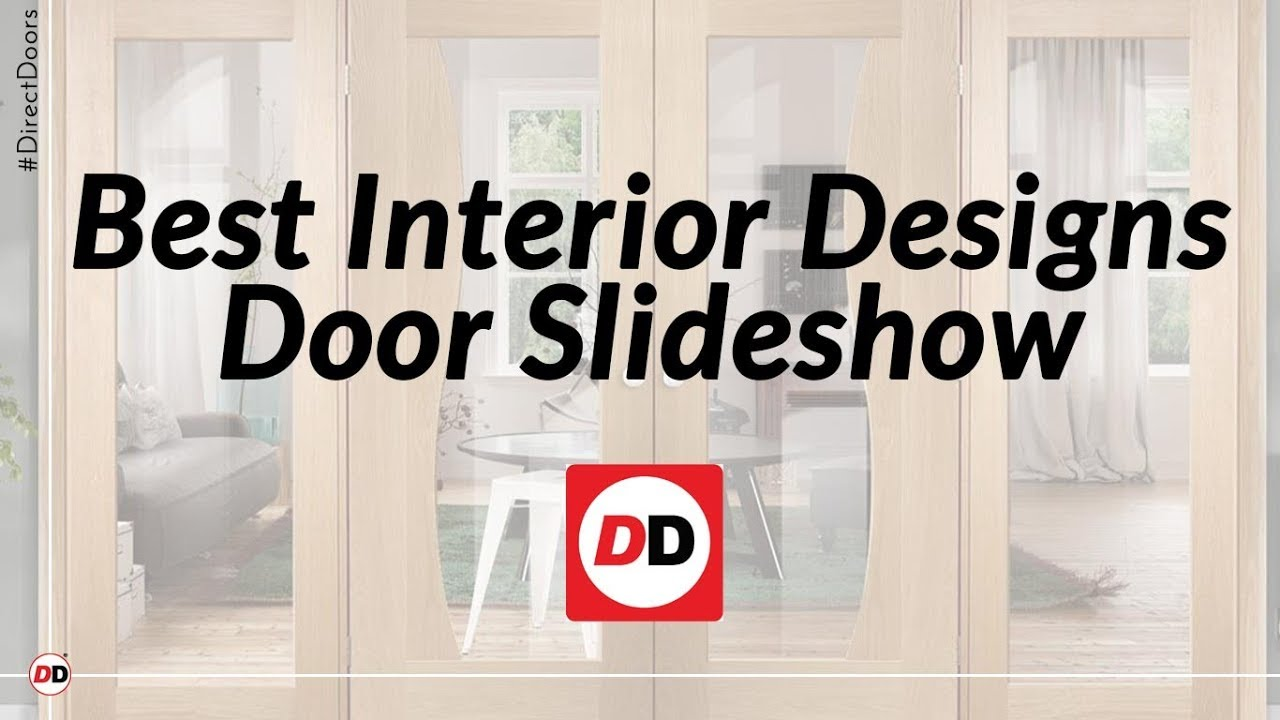 Best interior design doors slideshow youtube for Interior door design