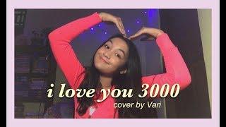 I Love You 3000 - Stephanie Poetri (cover by Vari)