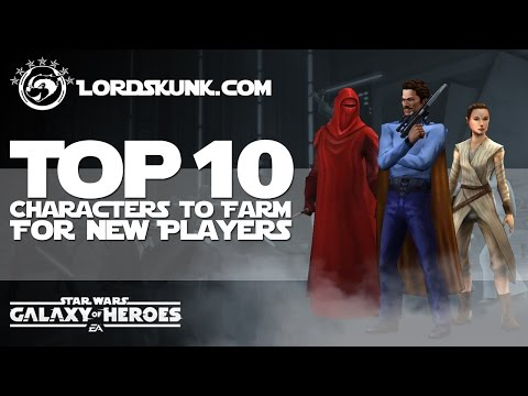 TOP 10 Characters to Farm for New Players Star Wars: Galaxy of Heroes #SWGOH