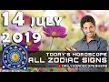 Daily Horoscope July 14, 2019 for Zodiac Signs
