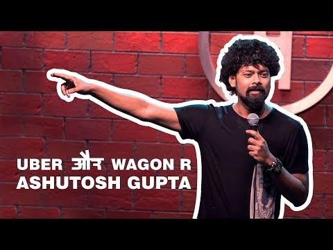 Uber Pool And Wagon R | Stand-Up Comedy By Ashutosh Gupta